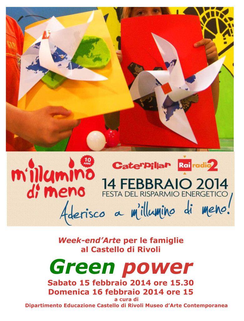 Green power. Il Castello di Rivoli aderisce a M'ILLUMINO DI MENO 2014