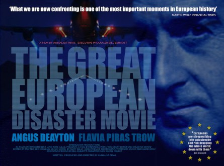 The Great European Disaster Documentary drama by Bill Emmott and Annalisa Piras