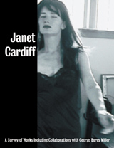 janet-cardiff-a-survey-of-works-including-collaborations-with-george-bures-miller-73